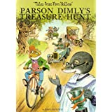 Tales From Fern Hollow: Parson Dimly's Treasure Hunt