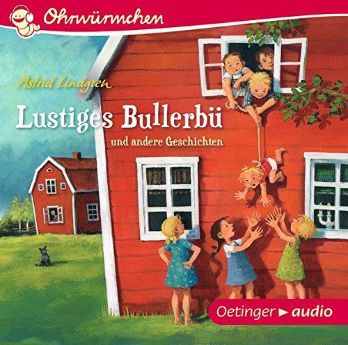 Lustiges Bullerbü und andere Geschichten (CD): OHRWÜRMCHEN-Hörbuch: Alle Infos bei Amazon