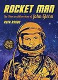 Rocket Man: The Mercury Adventure of John Glenn