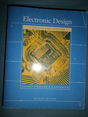 electronic design student edition circuits and systems amazon coelectronic design student edition circuits and systems paperback \u2013 31 may 1992