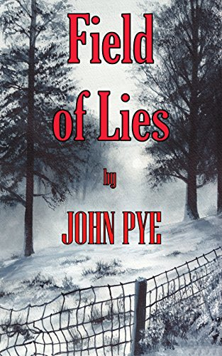 Field of Lies (Detective Inspector Doug Taylor Book 2) by [Pye, John]