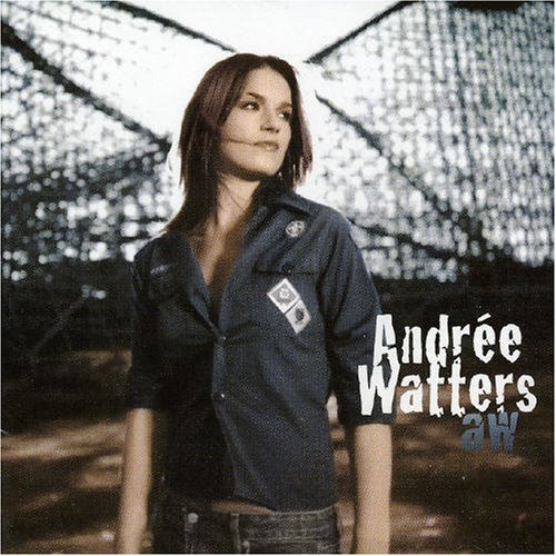 Aw by Andree Watters (2004-06-01)
