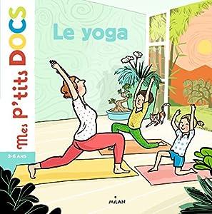 """Afficher """"Le yoga"""""""