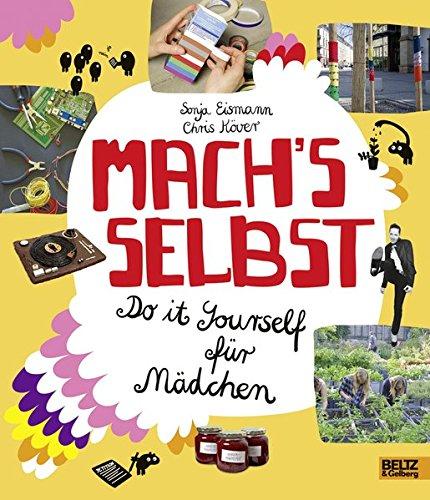 Mädchen Burger (Mach's selbst: Do it yourself für Mädchen)