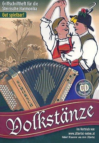 Volkstänze (+CD): für Steirische Harmonika in Griffschrift