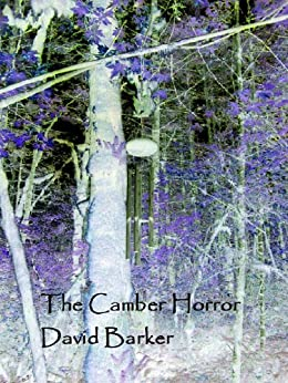 The Camber Horror by [Barker, David]