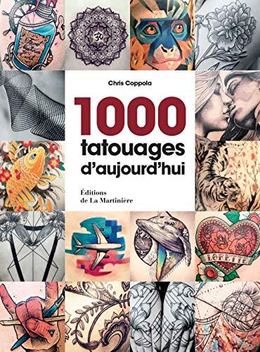 1000 tatouages d'aujourd'hui par Chris Coppola