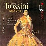 Rossini: Piano Works, Vol. 6