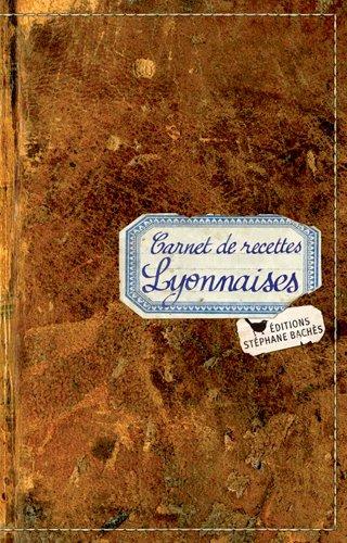 Carnet de Recettes Lyonnaises