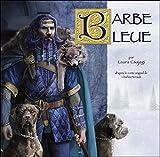 Barbe bleue - D'après le conte original de Charles Perrault