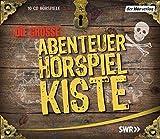 Die große Abenteuer-Hörspiel-Kiste: Oliver Twist / Robinson Crusoe / Die drei Musketiere / Die Schatzinsel / Huckleberry Finns Abenteuer - Daniel Defoe