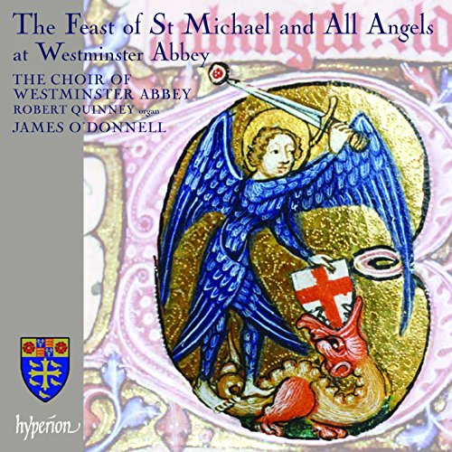 The Feast of St Michael and All Angels at Westminster Abbey : the Feast of St Michael and All Angels at Westminster Abbey