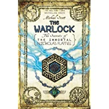 The Warlock (The Secrets of the Immortal Nicholas Flamel) by Michael Scott (2012-04-24)