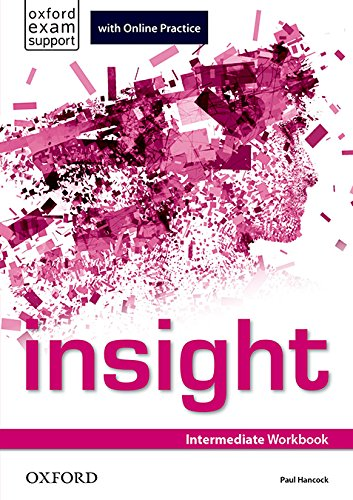 Insight Intermediate. Workbook and Online Practice Student's Pack por Jayne Wildman
