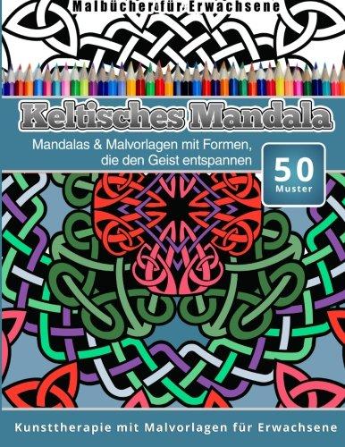 malbucher-fur-erwachsene-keltisches-mandala-mandalas-malvorlagen-mit-formen-die-den-geist-entspannen