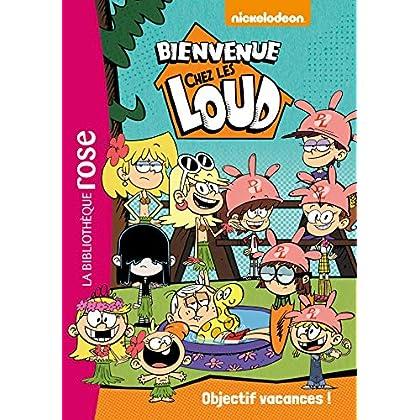 Bienvenue chez les Loud 04 - Objectif vacances !