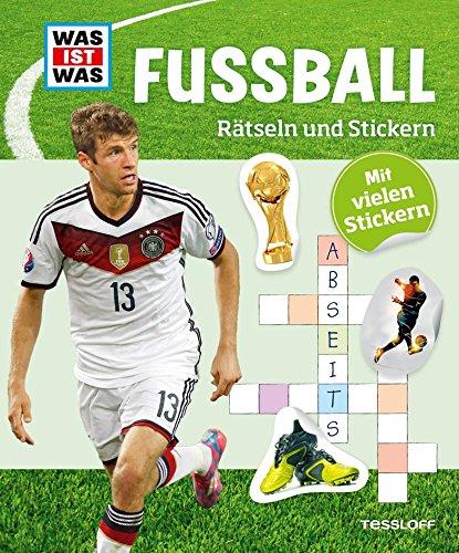 Preisvergleich Produktbild Rätseln und Stickern: Fußball (WAS IST WAS Rätselhefte)