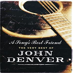 A Song'S Best Friend - The Very Best Of John Denver [2 CD]
