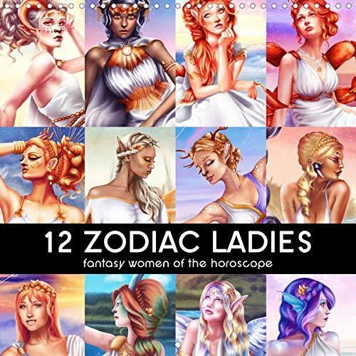 12 Zodiac Ladies (Wall Calendar 2020 300 × 300 mm Square): Fantasy Women of the Horoscope (Monthly calendar, 14 pages ) (Calvendo Faith)