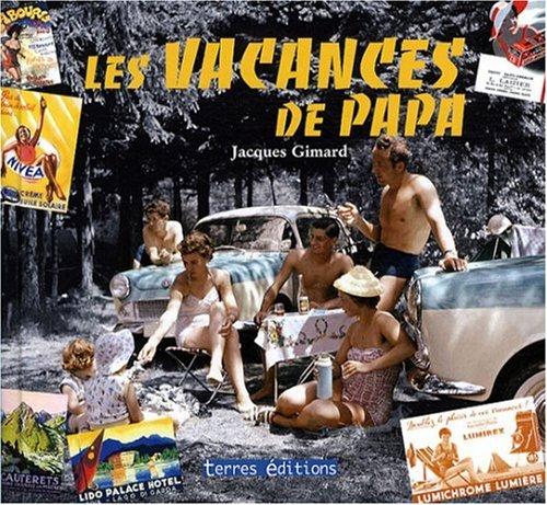 Vacances de Papa (les) par /Collectif/