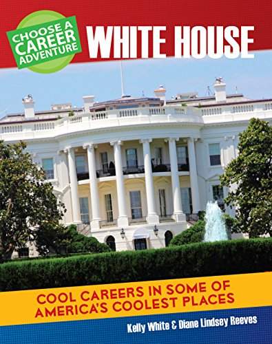 Choose Your Own Career Adventure at the White House (Bright Futures Press : Choose Your Own Career Adventure) (English Edition)