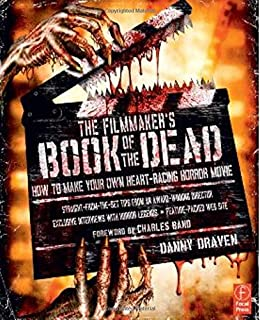 The Filmmaker's Book of the Dead: How to Make Your Own Heart-Racing Horror Movie (0240812069) | Amazon price tracker / tracking, Amazon price history charts, Amazon price watches, Amazon price drop alerts
