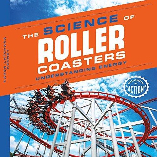 Science of Roller Coasters: Understanding Energy (Science in Action) by Karen Latchana Kenney (2016-01-01) par Karen Latchana Kenney;Karen Latchana Kenney