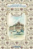 Le Petit Livre des chateaux de la Loire