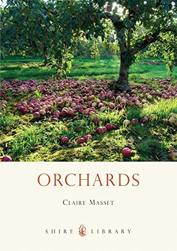Orchards (Shire Library) by Claire Masset (2012-06-19)