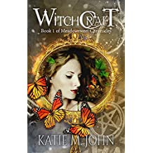 Witchcraft: Book One of The Meadowsweet Chronicles