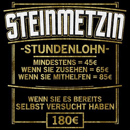Fashionalarm Damen T-Shirt - Stundenlohn - Steinmetzin | Fun Shirt mit lustigem Spruch Geschenk Idee Stein Bildhauerin Handwerk Beruf Job Arbeit Schwarz