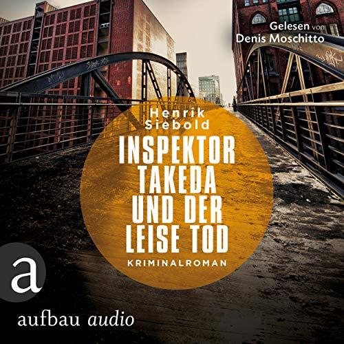 Inspektor Takeda und der leise Tod: Inspektor Takeda ermittelt 2