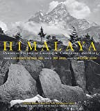 Himalaya: Personal Stories of Grandeur, Challenge, and Hope