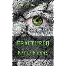 Fractured (Nick Sullivan Series Book 7)