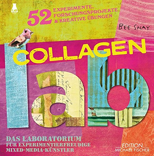 collagen-lab-das-laboratorium-fur-experimentierfreudige-mixed-media-kunstler-lab-reihe