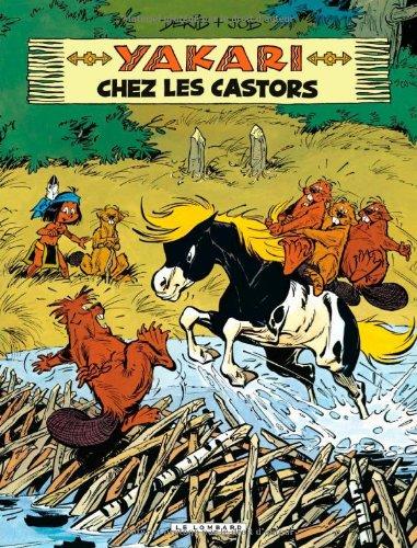 Yakari, Tome 3 : Yakari chez les castors par Derib