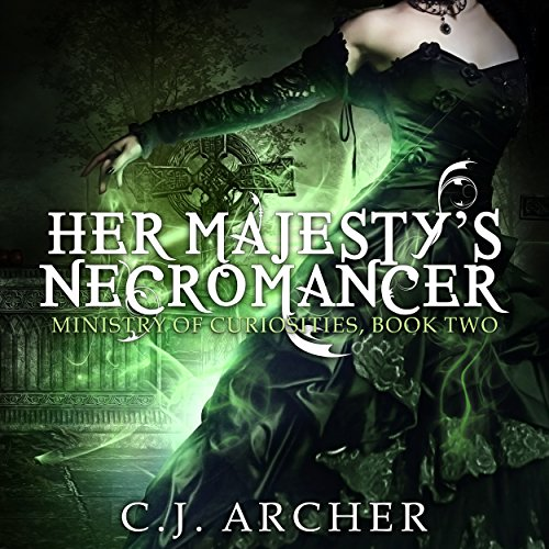 her-majestys-necromancer-the-ministry-of-curiosities-book-2