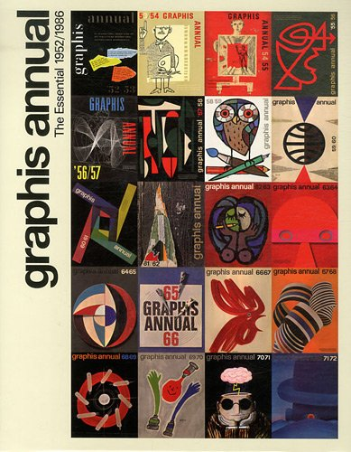 Graphis annual - The essential 1952/1986