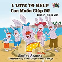 I Love to Help (English Vietnamese Bilingual Collection) (English Edition)