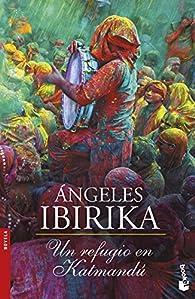 Un refugio en Katmandú par Ángeles Ibirika