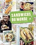 Sandwichs du monde (Cuisine du monde)