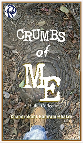 ebook: Crumbs of Me: A Haiku Collection (B013TLQQR2)