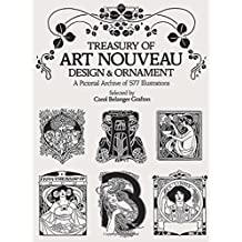 Treasury of Art Nouveau Design & Ornament (Dover Pictorial Archives) (Dover Pictorial Archive Series)