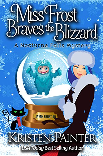 e Blizzard: A Nocturne Falls Mystery (Jayne Frost Book 5) (English Edition) ()