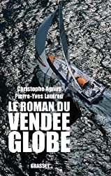 Le roman du Vendée-Globe (Documents Français)