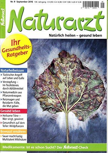 Naturarzt 9 2016 Leber Galle Abführmittel Heilsame Töne Zeitschrift Magazin Einzelheft Heft Naturheilwissen Gesund leben Bewusst ernähren (Leber Ton)