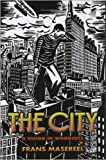 Image de The City: A Vision in Woodcuts
