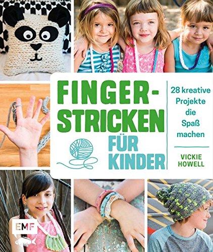 Preisvergleich Produktbild Fingerstricken für Kinder: 28 kreative Projekte, die Spaß machen