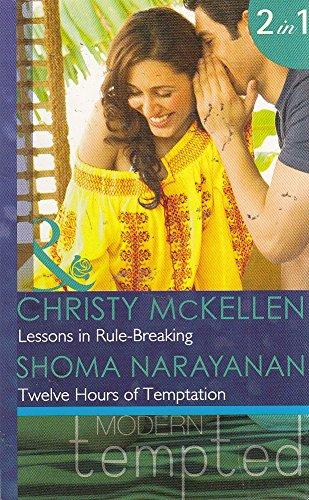 Lessons in Rule-Breaking: Lessons in Rule-Breaking / Twelve Hours of Temptation
