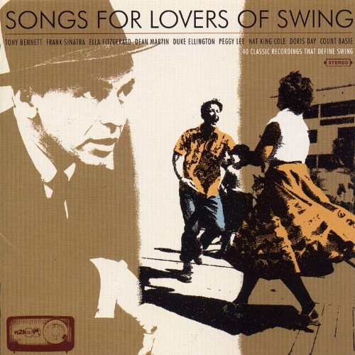 Songs for Lovers of Swing